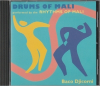 Musik - CD | Drums of Mali | Rhythms of Mali  Baco Djicorni